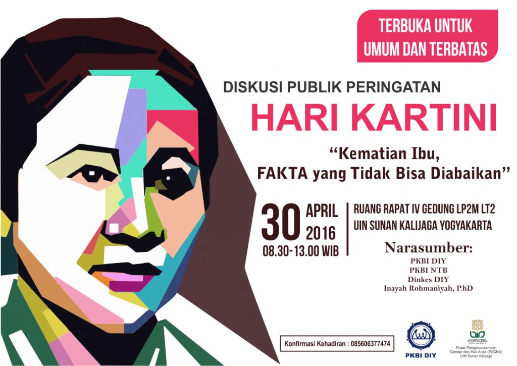 """Diskusi Publik Dalam Rangka Memperingati Hari Kartini """"Kematian Ibu, FAKTA yang Tidak Bisa Diabaikan"""""""