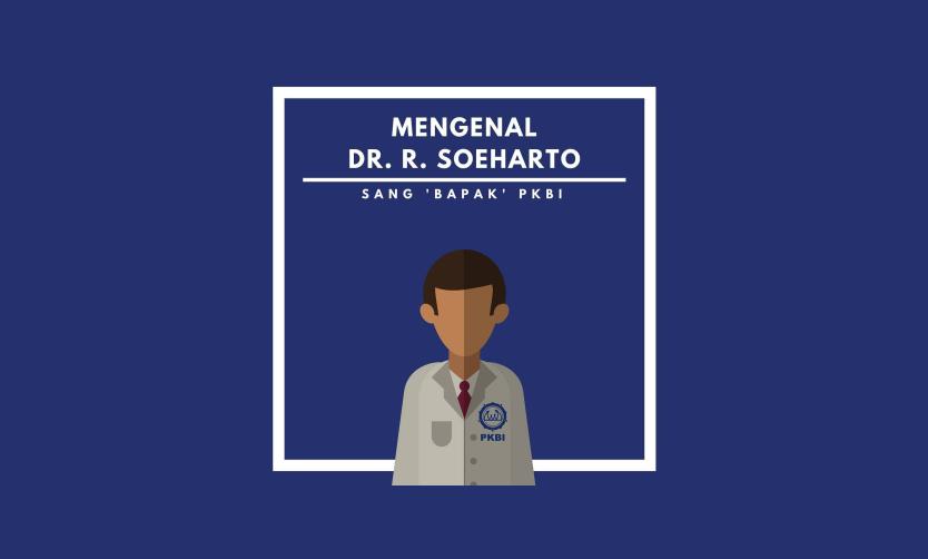 Dr. R. Soeharto Pendiri PKBI